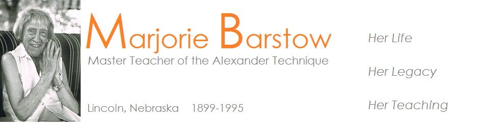 Marjorie Barstow, Master Teacher of the Alexander Technique
