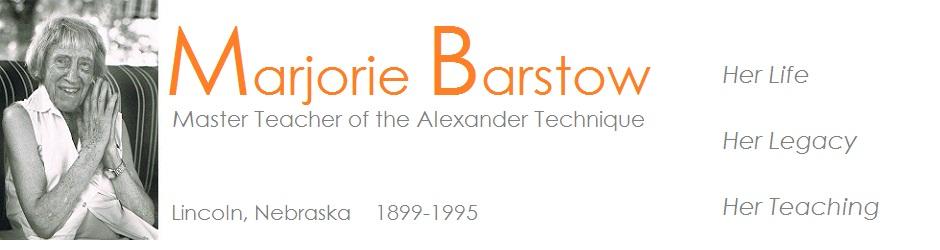 Marjorie Barstow, Master Teacher of the Alexander Technique